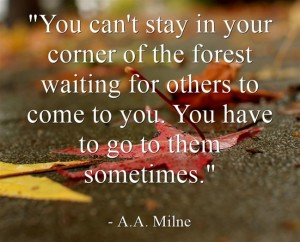 A great quote from A.A. Milne that pertains to small business networking. Get fun, creative and easy ideas for small business success at http://NanetteLevin.com